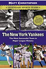 The New York Yankees: Legendary Sports Teams Kindle Edition