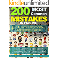 200 Most Common Mistakes in English Plus 200 Most Commonly Misspelled Words
