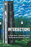 Intersections: A short story anthology from the Frederick Writers' Salon