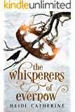 The Whisperers of Evernow: Book 1 The Kingdoms of Evernow