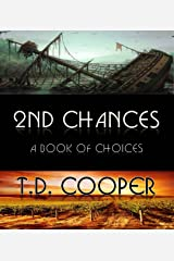 2nd Chances: A Book of Choices Kindle Edition