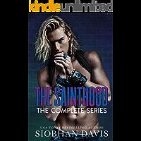 The Sainthood : A Dark High School Romance (The Complete Series)