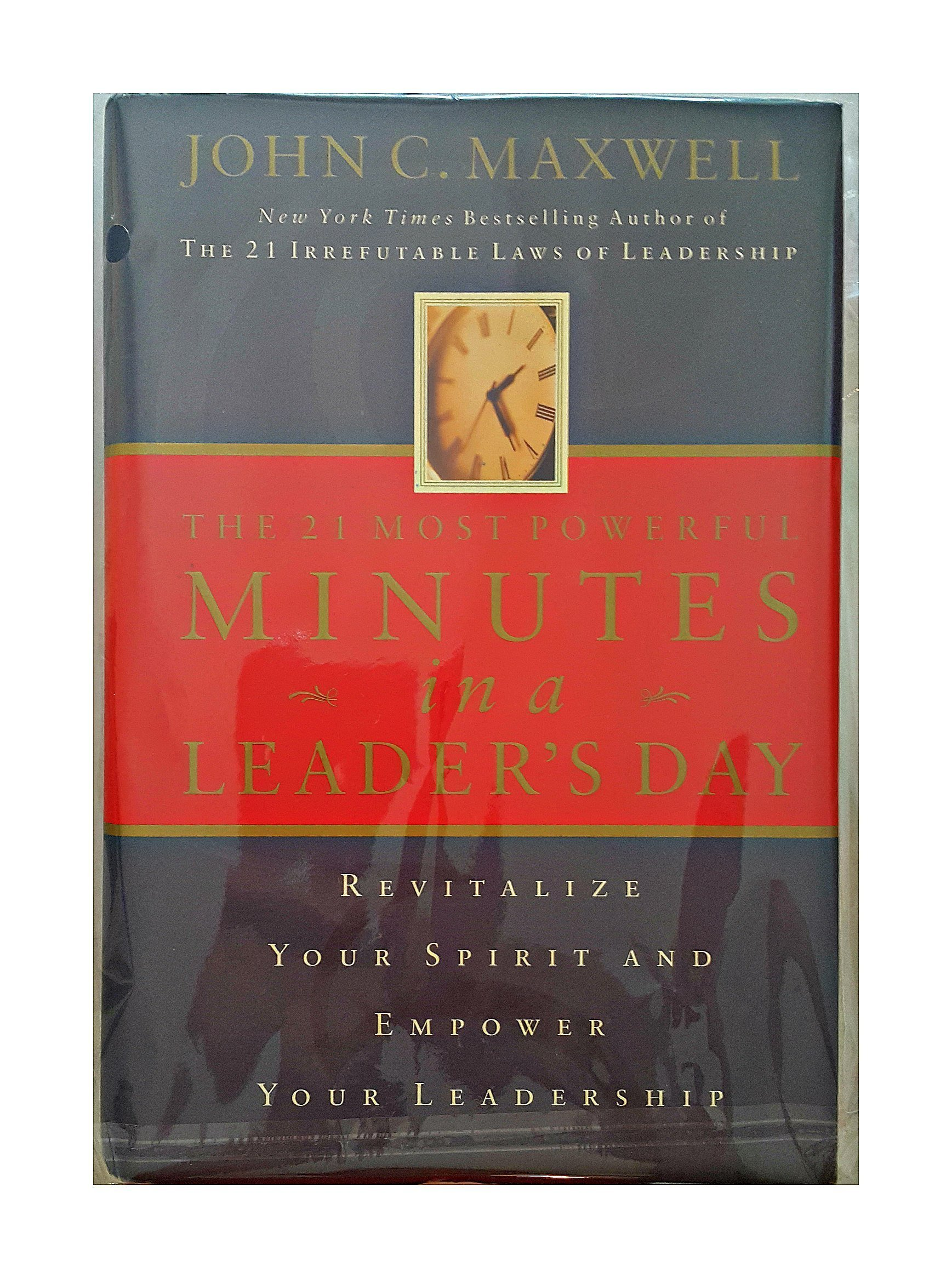The 21 Most Powerful Minutes In A Leader's Day: Re PDF