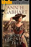 Words Spoken True: A Novel