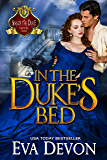 In the Duke's Bed (A Sins of the Duke Novel Book 3)