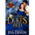 In the Duke's Bed (A Sins of the Duke Novel Book 3)