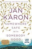 Somewhere Safe with Somebody Good: The New Mitford Novel (A Mitford Novel)
