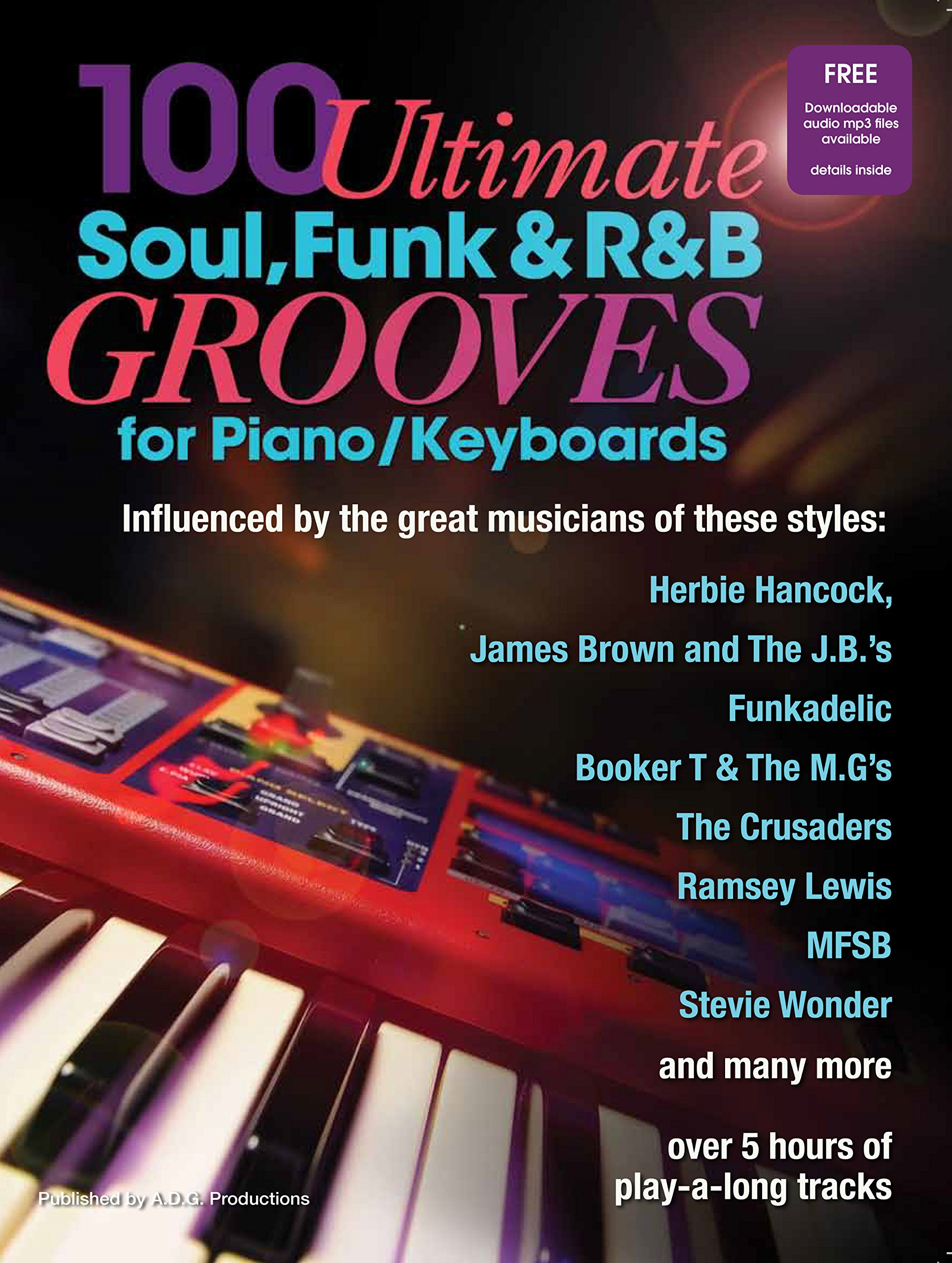 100 Ultimate Soul, Funk and R&B Grooves for Piano/Keyboards Book/audio files