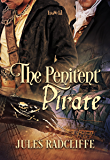 The Penitent Pirate (Pirates of Port Royal Book 2)