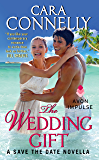 The Wedding Gift (Save the Date Book 2)
