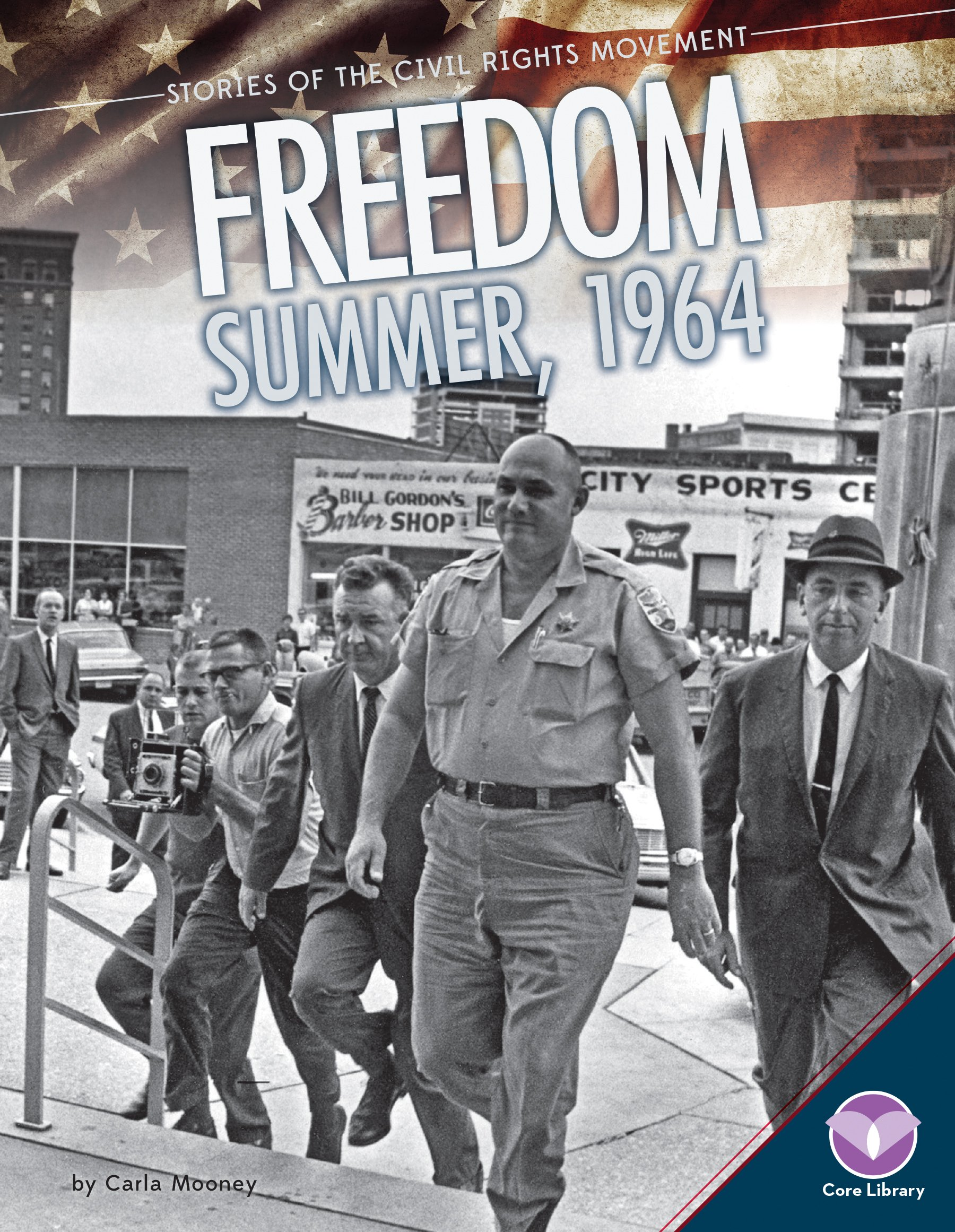 Freedom Summer, 1964 (Stories of the Civil Rights Movement)