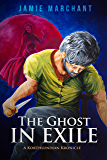 The Ghost in Exile: A Korthlundian Kronicle