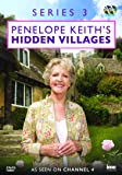 Penelope Keith's Hidden Villages Series 3 - As Seen on Channel 4 [DVD]