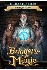 Bringers of Magic (Arucadi Book 2) Kindle Edition