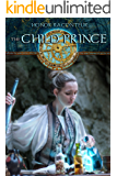 The Child Prince (The Artifactor series Book 1)