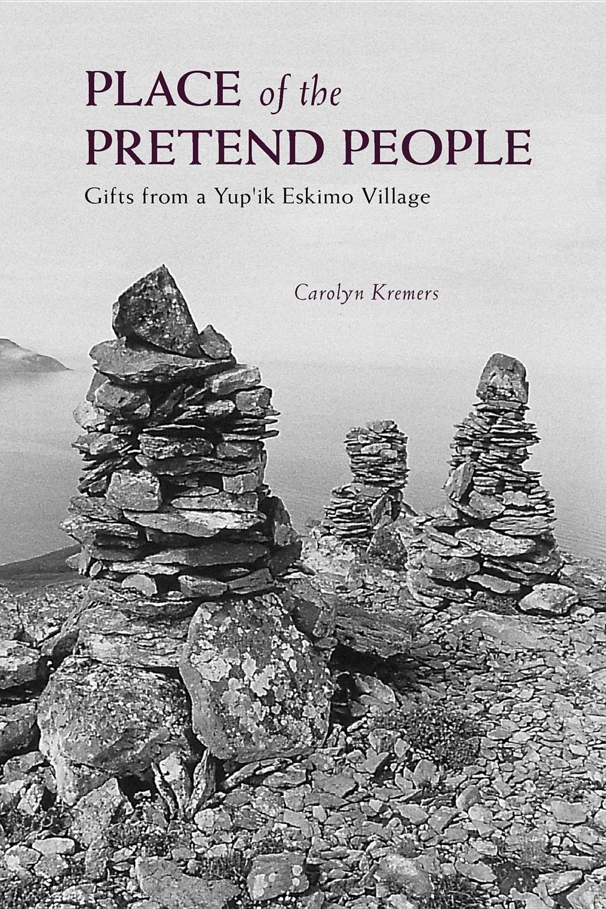 Download Place of the Pretend People: Gifts from a Yup'ik Village pdf