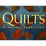 Quilts a Living Tradition