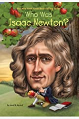 Who Was Isaac Newton? (Who Was?) Kindle Edition