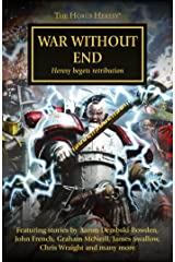 War Without End (The Horus Heresy Book 33) Kindle Edition