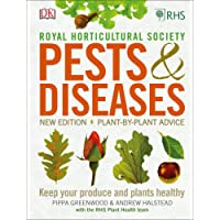 RHS Pests & Diseases: New Edition, Plant-by-plant Advice, Keep Your Produce and Plants Healthy