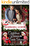 Christmas Dreams and Santa Schemes (Man from Yesterday Book 7)