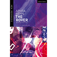 The Rover: Revised edition (New Mermaids) (English Edition)