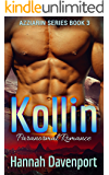 Kollin (The Azziarin Series Book 3)