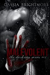 Malevolent (The Darkness Series Book 1) Kindle Edition