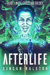 Afterlife: Ghostland 2.0 (Ghostland Trilogy Book 2) Kindle Edition