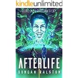 Afterlife: Ghostland 2.0 (Ghostland Trilogy Book 2)
