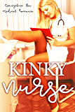 Kinky Nurse: Medical Romance