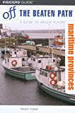 Maritime Provinces Off the Beaten Path, 6th (Off the Beaten Path Series)