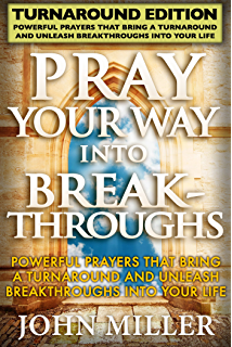 Prayer rain breakthrough prayers for startups entrepreneurs pray your way into breakthroughs turnaround edition powerful prayers that bring a turnaround fandeluxe Choice Image
