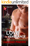 For Love or Vengeance: A novel in The Calling is Reborn Vampire series