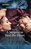 A Surgeon to Heal Her Heart