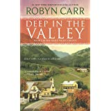 Deep in the Valley (A Grace Valley Novel, 1)