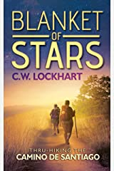 Blanket of Stars: Thru-Hiking the Camino de Santiago (Travel Adventures Book 1) Kindle Edition
