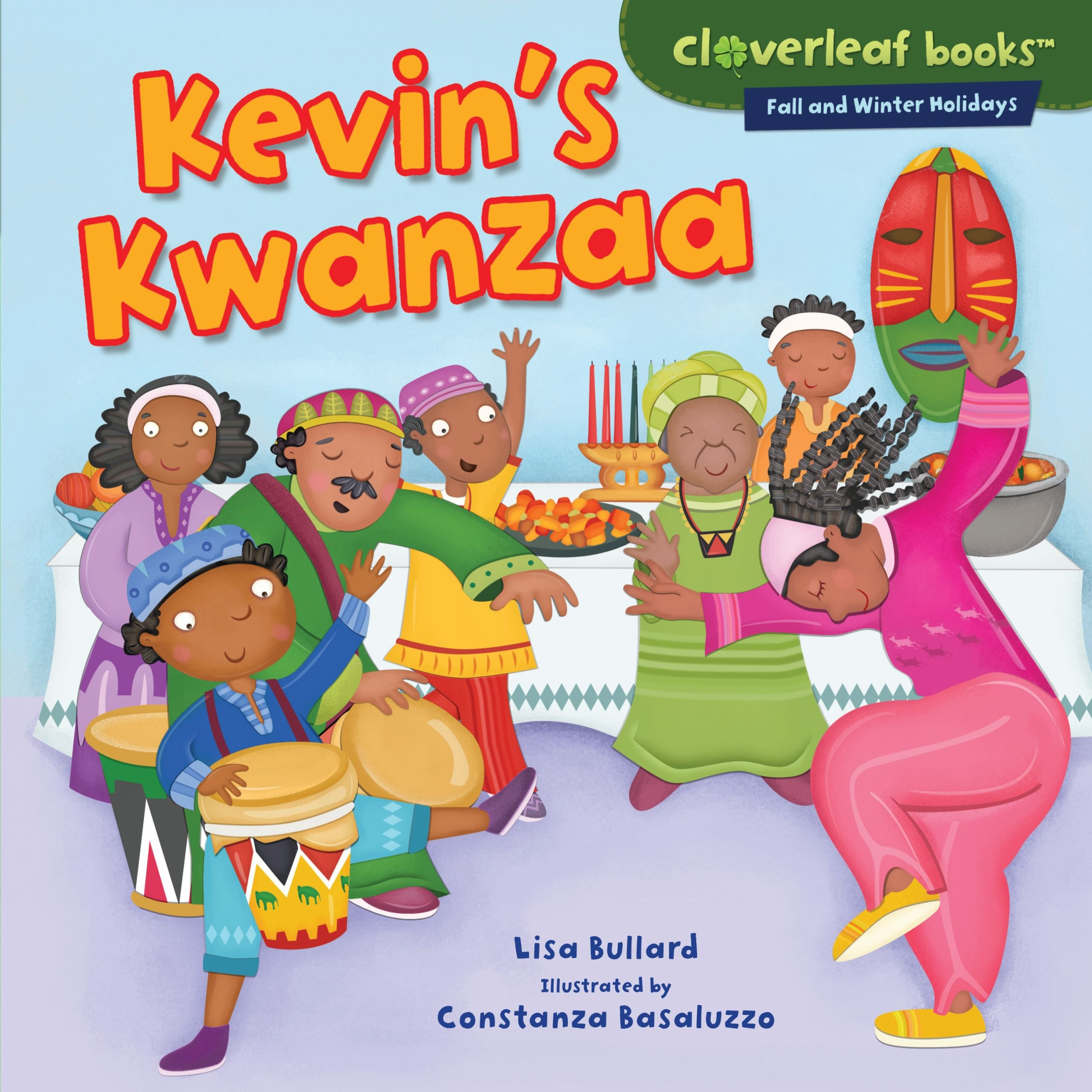 Kevin's Kwanzaa (Cloverleaf Books: Fall and Winter Holidays)