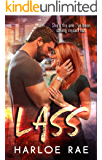 LASS: A Friends to Lovers Standalone Romance (#BitterSweetHeat Book 3)