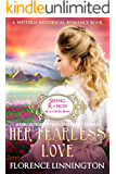 Mail Order Bride: Her Fearless Love (Seeing Ranch series) (A Western Historical Romance Book): A collection of two connected stories