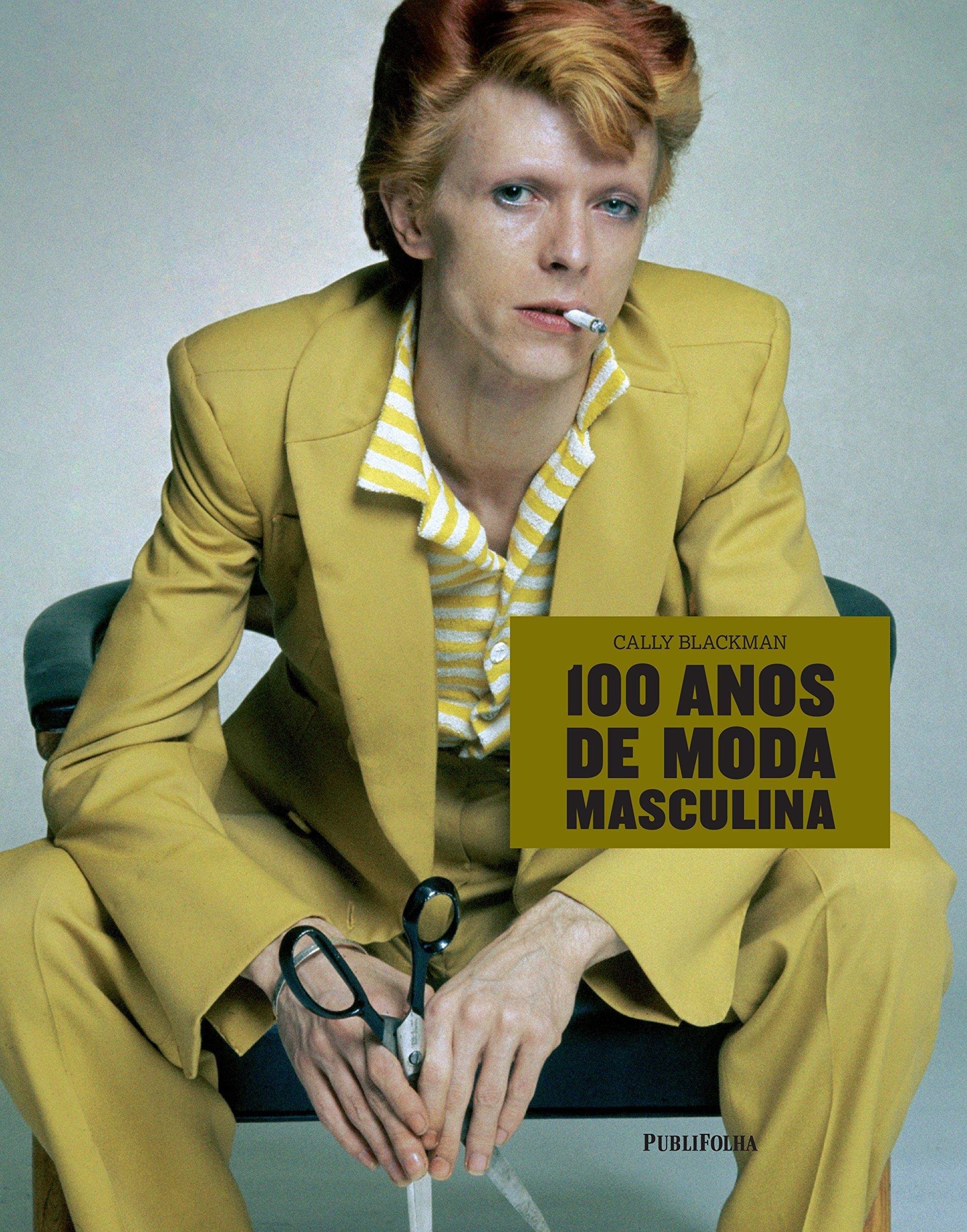 100 Anos de Moda Masculina (Em Portugues do Brasil): Cally Blackman: 9788579145476: Amazon.com: Books