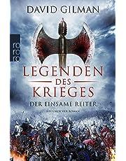 Legenden des Krieges: Der einsame Reiter (Thomas Blackstone, Band 3)