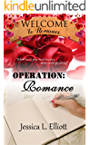 Operation: Romance (Welcome to Romance  Book 12)