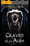 Craved by an Alien: An Alien Romance (Stolen by an Alien Book 4)