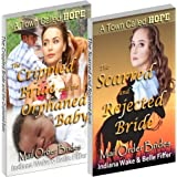 Mail Order Brides for A Town Called Hope 2 Book Special Edition - Clean Western Historical Romance: The Scarred and Rejected