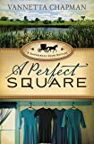 A Perfect Square (Shipshewana Amish Mysteries)
