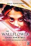 The Wallflower (Halle Pumas Book 1)