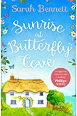 Sunrise at Butterfly Cove: An uplifting romance from bestselling author Sarah Bennett (Butterfly Cove, Book 1) Kindle Edition