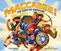 Maccabee!: The Story Of Hanukkah (English