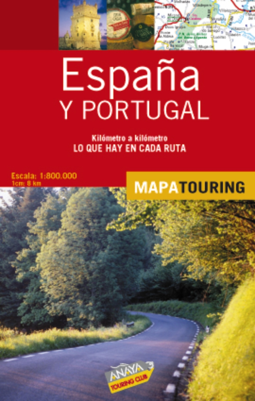 Mapa de carreteras de España y Portugal 1:800.000 - desplegable Mapa Touring: Amazon.es: Anaya Touring: Libros